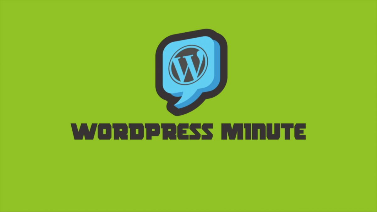 WP Minute Tutorial Series – WordPress Menus