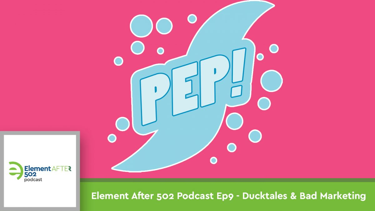 Podcast Ep08 – Ducktales and Bad Marketing